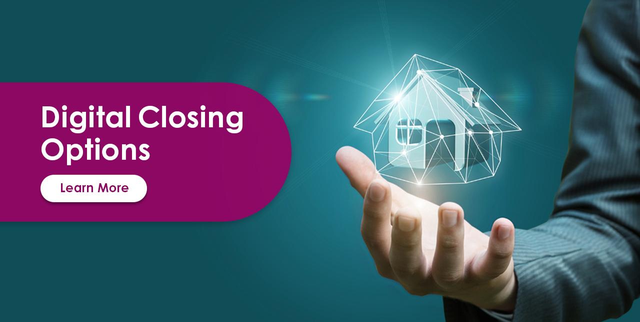 Digital Closing Options