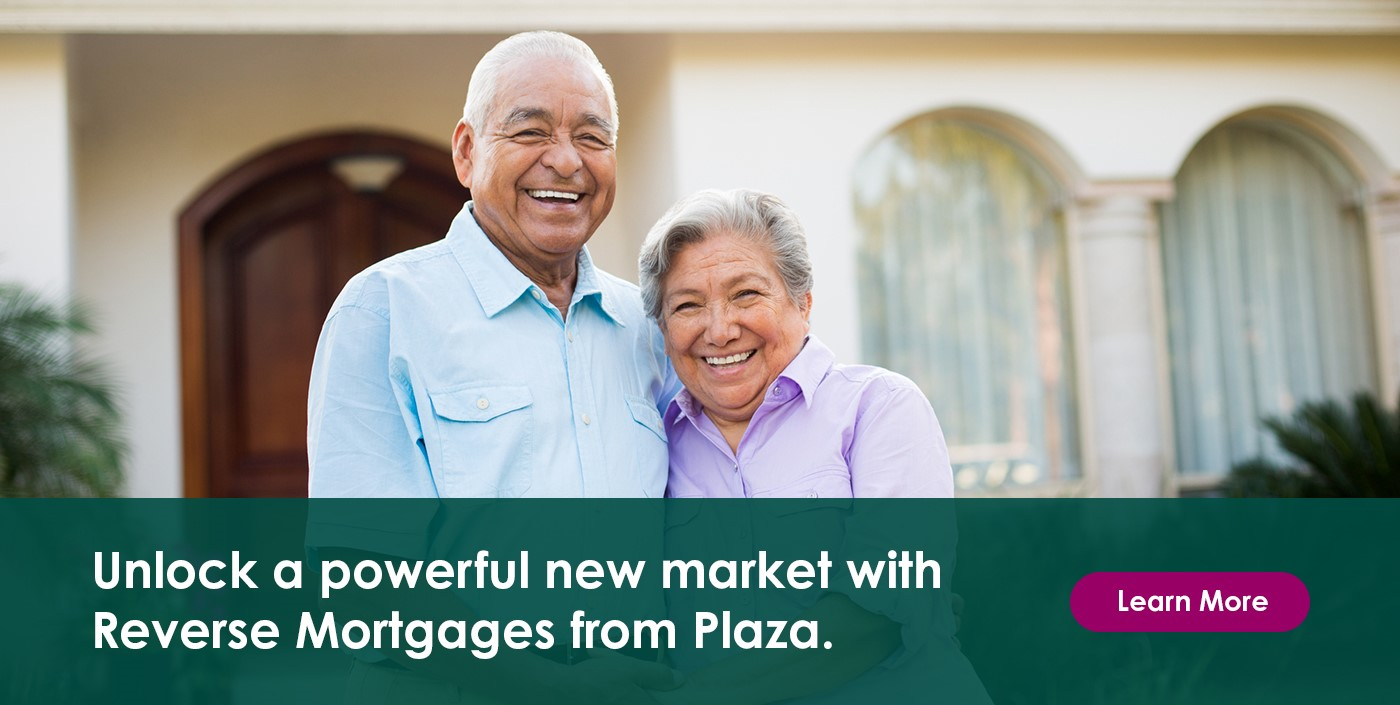 Unlock a Powerful New Market with Reverse Mortgages from Plaza