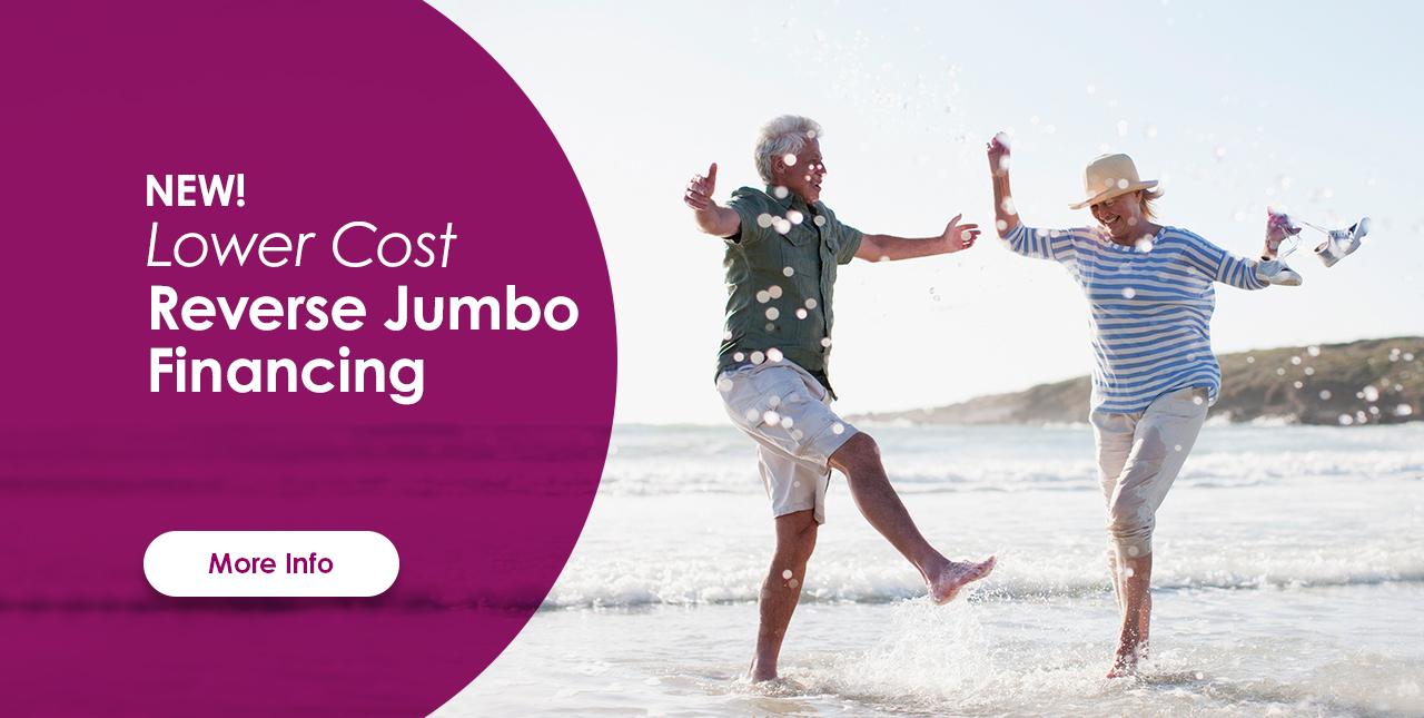 Lower Cost Reverse Jumbo financing