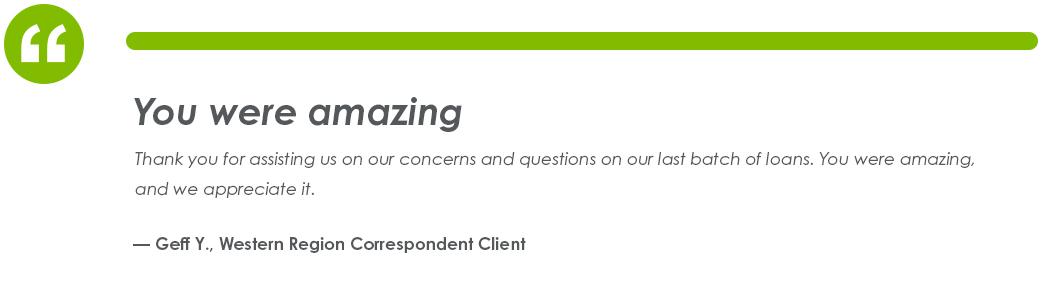 Testimonial From Geff y., Western Region Correspondent Client
