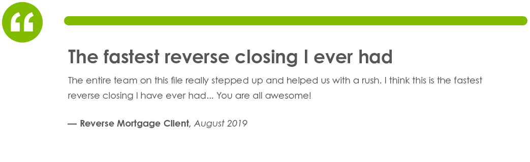 Testimonial from Reverse Mortgage Client in August of 2019